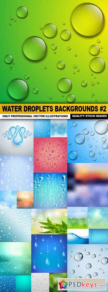 Water Droplets Backgrounds #2 - 25xEPS
