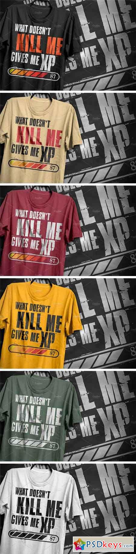 What Doesn't Kill Me. T-Shirt Design 2182351
