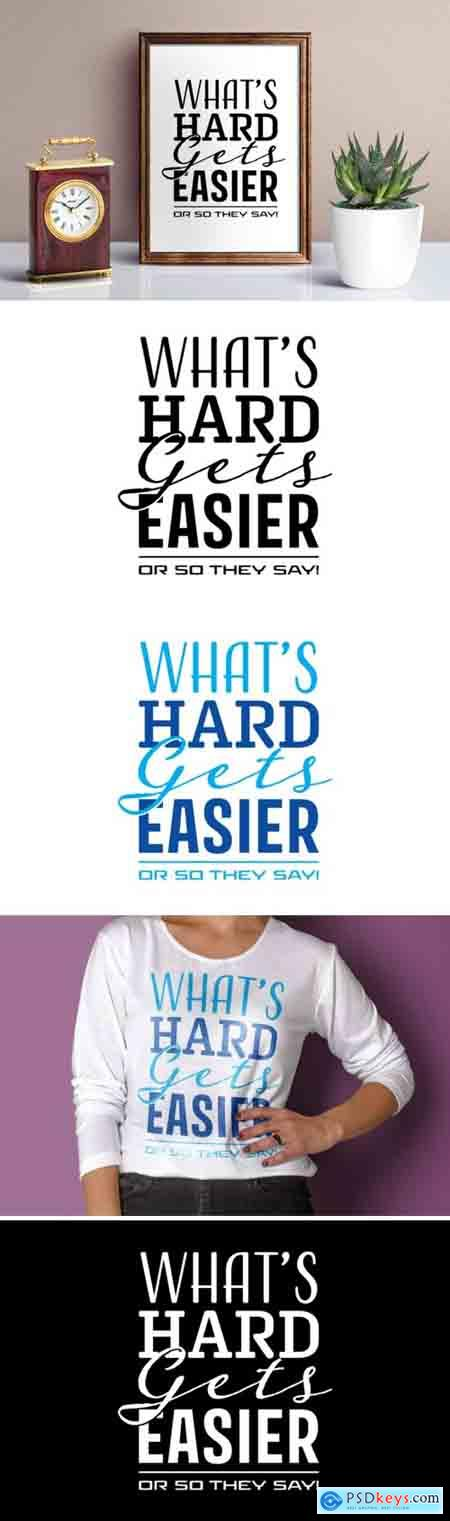What's Hard Gets Easier