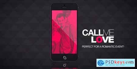 Videohive Call Me Love 14728238