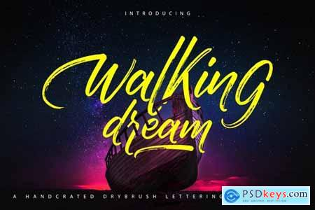 Walking Dream A Handcrafted Drybrush Lettering