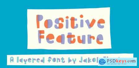 Positive Feature Complete Family