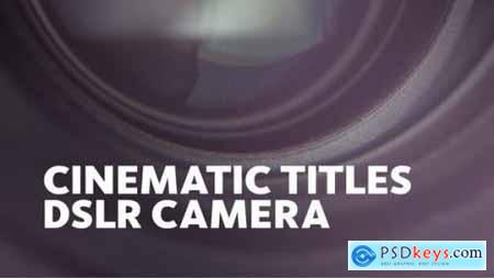 Videohive Cinematic Titles -- DSLR Camera 22174327