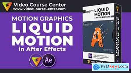 Motion Graphics Create Liquid Motion Effects in After Effects