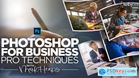 KelbyOne - Photoshop for Business Pro Techniques for Working Faster, Smarter, and Maximizing your Output