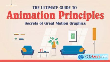 The Ultimate Guide to Animation Principles Secrets of Great Motion Graphics
