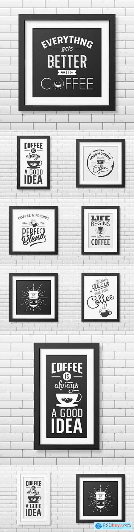Coffee quote typographic in realistic square frame on brick wall